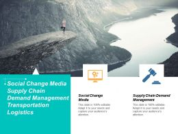 Social Change Media Supply Chain Demand Management Transportation Logistics Cpb