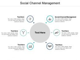 Social Channel Management Ppt Powerpoint Presentation Icon Outline Cpb