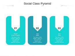 Social Class Pyramid Ppt Powerpoint Presentation File Gallery Cpb