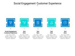 Social Engagement Customer Experience Ppt Powerpoint Presentation Slides Cpb