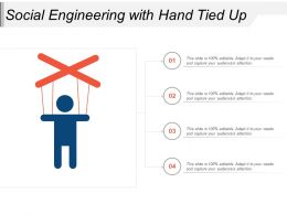 Social Engineering With Hand Tied Up