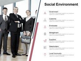 Social Environment Stakeholders Ppt Powerpoint Presentation Outline Gridlines