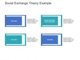 Social Exchange Theory Example Ppt Powerpoint Presentation Gallery Example Topics Cpb