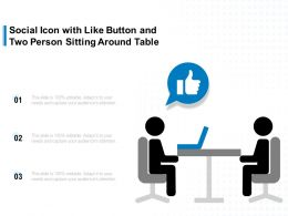 Social Icon With Like Button And Two Person Sitting Around Table