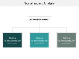 Social Impact Analysis Ppt Powerpoint Presentation Show Clipart Images Cpb