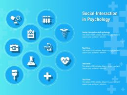 Social Interaction In Psychology Ppt Powerpoint Presentation Infographic Template Slide