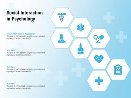 Social Interaction In Psychology Ppt Powerpoint Presentation Styles Design Inspiration