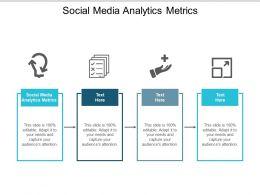 Social Media Analytics Metrics Ppt Powerpoint Presentation Summary Samples Cpb