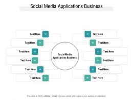 Social Media Applications Business Ppt Powerpoint Presentation Infographics Layout Cpb