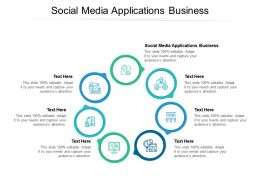 Social Media Applications Business Ppt Powerpoint Presentation Portfolio File Formats Cpb