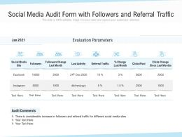 Social Media Audit Form With Followers And Referral Traffic