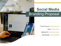 Social Media Branding Proposal Powerpoint Presentation Slides