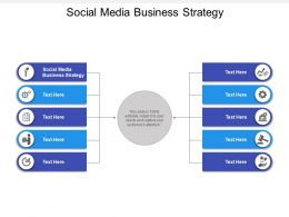 Social Media Business Strategy Ppt Powerpoint Presentation Infographic Cpb
