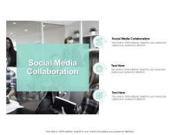 Social Media Collaboration Ppt Powerpoint Presentation Styles Influencers Cpb