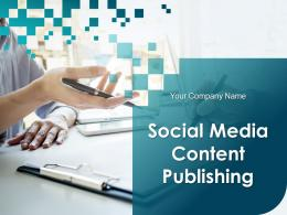 Social Media Content Publishing Powerpoint Presentation Slides