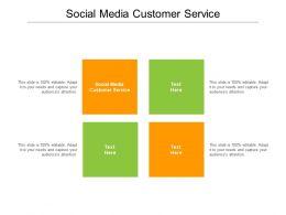 Social Media Customer Service Ppt Powerpoint Presentation Show Designs Cpb