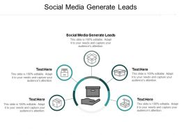 Social Media Generate Leads Ppt Powerpoint Presentation Layouts Good Cpb