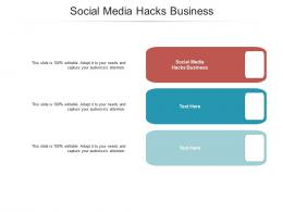 Social Media Hacks Business Ppt Powerpoint Presentation Show Inspiration Cpb