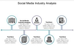 Social Media Industry Analysis Ppt Powerpoint Presentation Gallery Designs Download Cpb