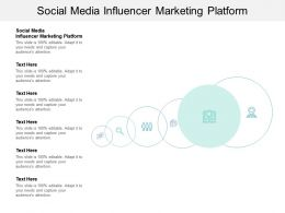 Social Media Influencer Marketing Platform Ppt Powerpoint Presentation Ideas Good Cpb