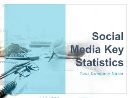 Social Media Key Statistics Powerpoint Presentation Slides