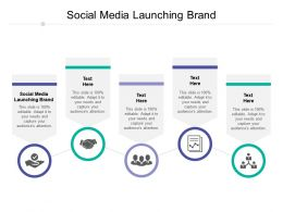 Social Media Launching Brand Ppt Powerpoint Presentation File Show Cpb