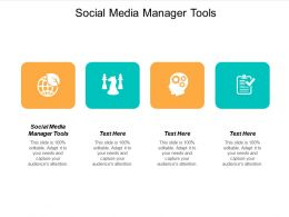 Social Media Manager Tools Ppt Powerpoint Presentation Outline Portrait Cpb
