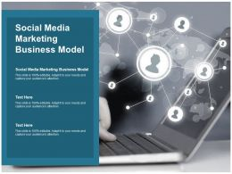 Social Media Marketing Business Model Ppt Powerpoint Presentation Portfolio Samples Cpb