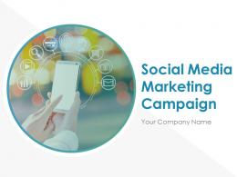 Social Media Marketing Campaign Powerpoint Presentation Slides
