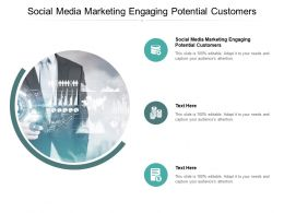 Social Media Marketing Engaging Potential Customers Ppt Powerpoint Professional Cpb