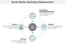 Social Media Marketing Measurement Ppt Powerpoint Presentation Icon Outline Cpb