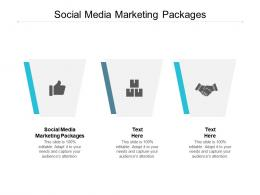 Social Media Marketing Packages Ppt Powerpoint Presentation Pictures Background Designs Cpb