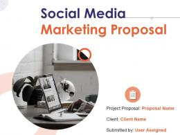 Social Media Marketing Proposal Powerpoint Presentation Slides