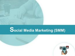 Social Media Marketing Smm Mobile Ppt Powerpoint Presentation Show