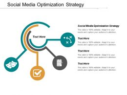Social Media Optimization Strategy Ppt Powerpoint Presentation Gallery Icons Cpb