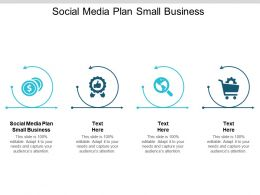 Social Media Plan Small Business Ppt Powerpoint Presentation Summary Grid Cpb