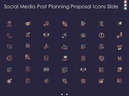 Social Media Post Planning Proposal Icons Slide Ppt Presentation Design Templates