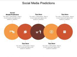 Social Media Predictions Ppt Powerpoint Presentation Visual Aids Portfolio Cpb