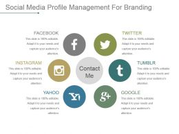 Social Media Profile Management For Branding Powerpoint Slide Designs