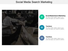 Social Media Search Marketing Ppt Powerpoint Presentation Infographics Maker Cpb