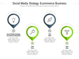 Social Media Strategy Ecommerce Business Ppt Powerpoint Presentation Show Examples Cpb