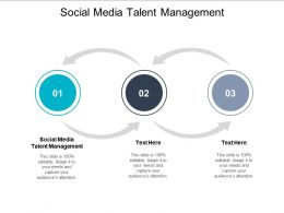 Social Media Talent Management Ppt Powerpoint Presentation Outline Information Cpb