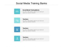 Social Media Training Banks Ppt Powerpoint Presentation Model Smartart Cpb