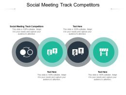 Social Meeting Track Competitors Ppt Powerpoint Presentation Pictures Background Designs Cpb
