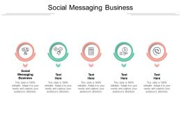 Social Messaging Business Ppt Powerpoint Presentation File Structure Cpb
