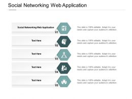 Social Networking Web Application Ppt Powerpoint Presentation Example Cpb