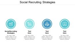 Social Recruiting Strategies Ppt Powerpoint Presentation Layouts Graphics Template Cpb