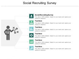 Social Recruiting Survey Ppt Powerpoint Presentation File Deck Cpb