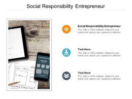 Social Responsibility Entrepreneur Ppt Powerpoint Gallery Smartart Cpb