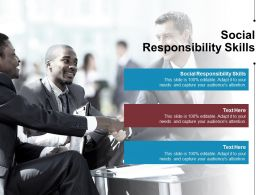 Social Responsibility Skills Ppt Powerpoint Presentation Professional Influencers Cpb
